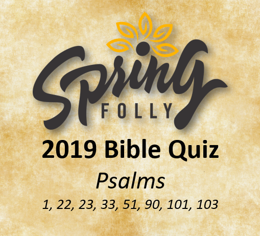 Bible Quizzing : Spring Folly